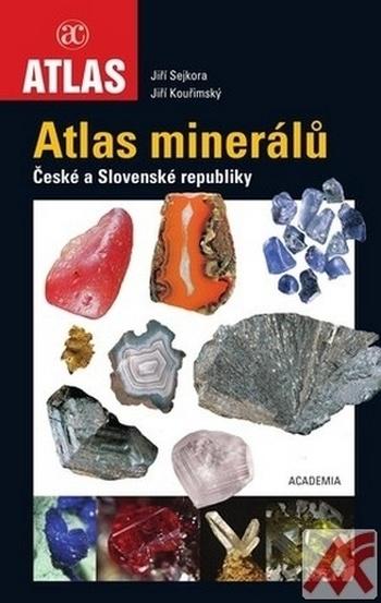 Atlas minerálů České a Slovenské republiky