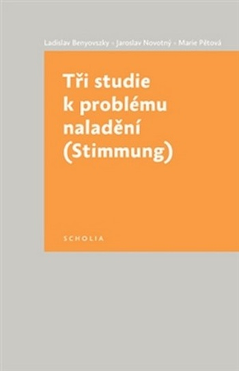 Tři studie k problému naladění (Stimmung)