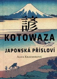 Kotowaza. Japonská přísloví