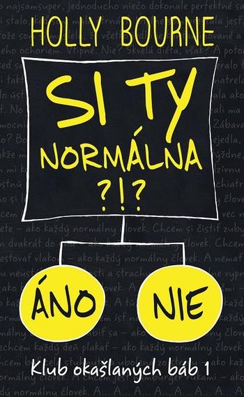 Si ty normálna?!