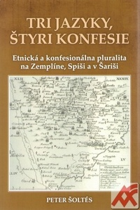 Tri jazyky, štyri konfesie