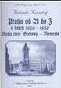 Praha od A do Z v letech 1820-1850. Kniha třetí: Ostrovy - Řemeslo
