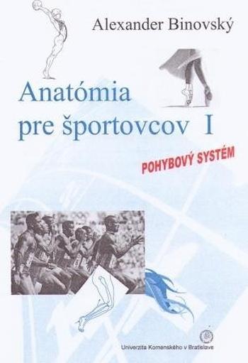 Anatómia pre športovcov I. Pohybový systém