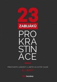 23 zabijáků prokrastinace. Přestaňte lenošit a jdětě za svým cílem