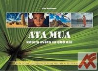 Ata Mua kolem světa za 800 dní