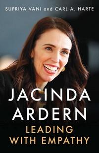Jacinda Ardern. Leading with Empathy