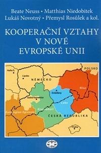 Kooperační vztahy v nové Evropské unii
