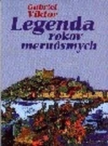 Legenda rokov meruôsmych