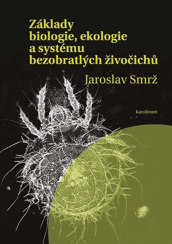Základy biologie, ekologie a systému bezobratlých živočichů