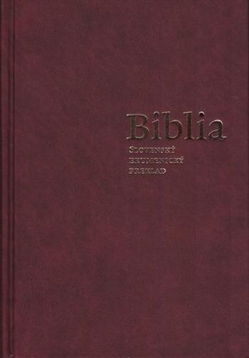 Biblia - slovenský ekumenický preklad s deuterokánonickými knihami (tvrdá väzba)