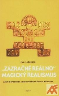 Zázračné reálno a magický realismus