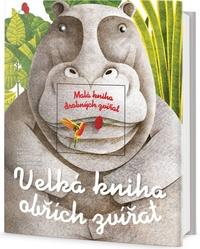 Velká kniha obřích zvířat / Malá kniha drobných zvířat