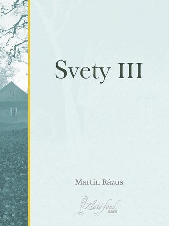 Svety III