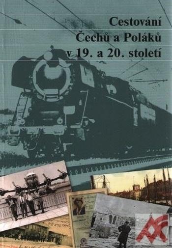 Cestování Čechů a Poláků v 19. a 20. století