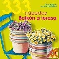 333 nápadov pre balkón a terasu