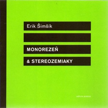 Monorezeň & stereozemiaky