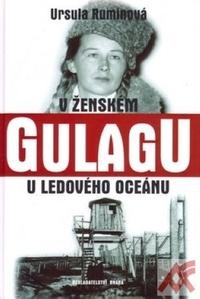 V ženském gulagu u ledového oceánu