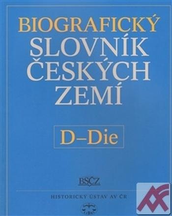 Biografický slovník českých zemí 12. (D-Die)