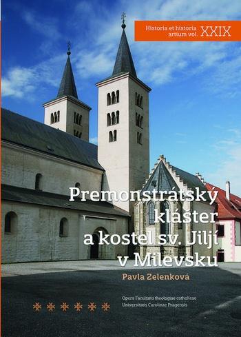 Premonstrátský klášter a kostel sv. Jiljí v Milevsku