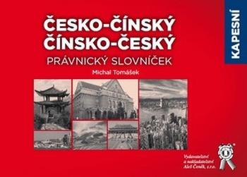 Kapesní česko-čínský, čínsko-český právnický slovníček