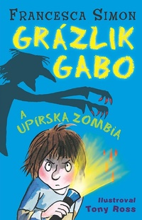 Grázlik Gabo a upírska zombia