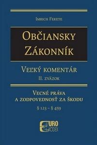 Občiansky zákonník, Veľký komentár. 2. zväzok Všeobecná časť (§ 123 - § 459)
