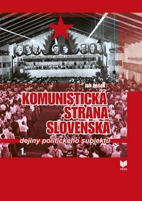 Komunistická strana Slovenska. Dejiny politického subjektu 1.