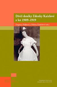 Dívčí deníky Zdenky Kaizlové z let 1909 - 1919