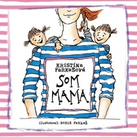 Som mama - CD MP3 (audiokniha)