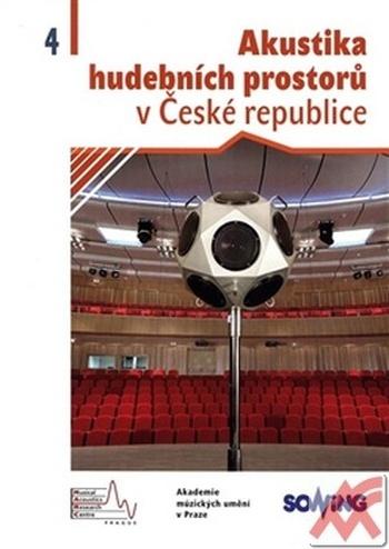 Akustika hudebních prostorů v České republice 4.