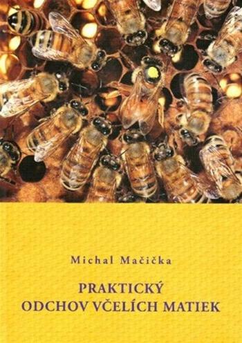 Praktický odchov včelích matiek