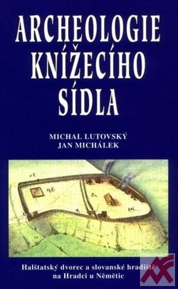Archeologie knížecího sídla