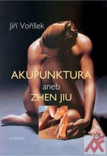 Akupunktura aneb Zhen jiu
