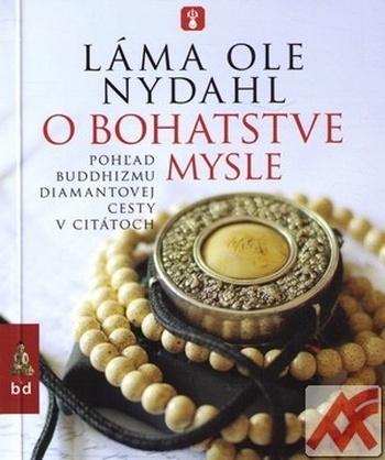 O bohatstve mysle. Pohľad buddhizmu diamantovej cesty v citátoch