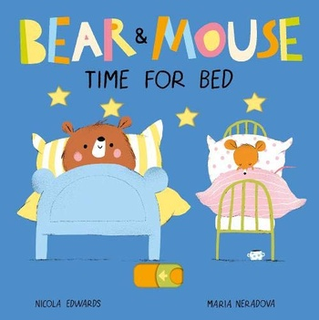 Bear and Mouse Time for Bed
