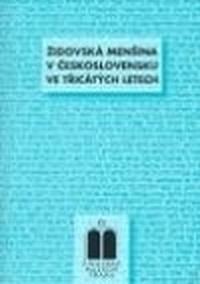 Židovská menšina v Československu ve třicátých letech
