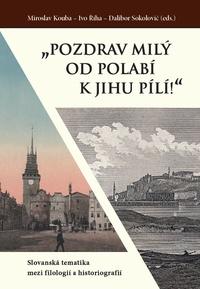 """""""Pozdrav milý od Polabí k jihu pílí!"""""""