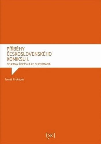 Příběhy československého komiksu I.