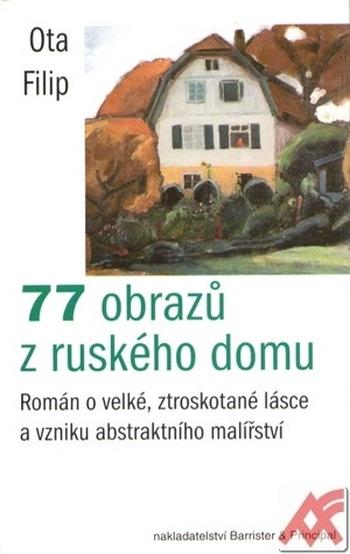 77 obrazů z ruského domu