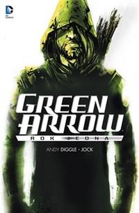 Green Arrow. Rok jedna