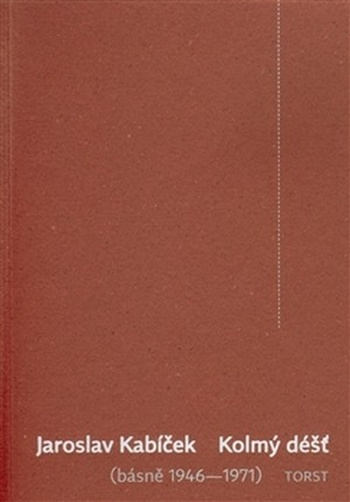 Kolmý déšť (básně 1946-1971)