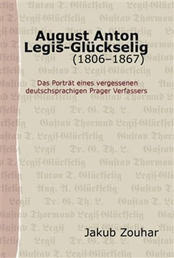 August Anton Legis-Glückselig (1806-1867)