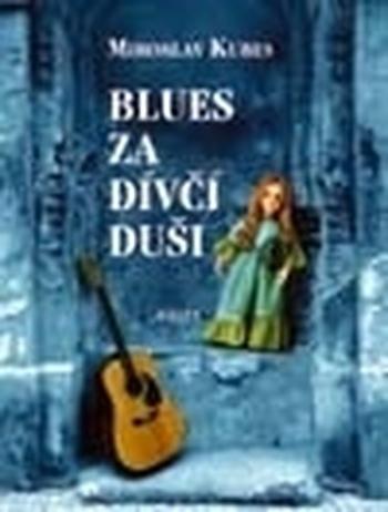 Blues za dívčí duši + DVD