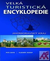 Velká turistická encyklopedie - Jihomoravský kraj