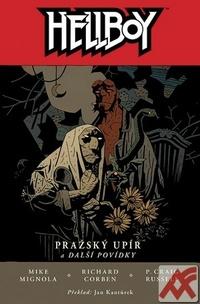 Hellboy. Pražský upír a další povídky