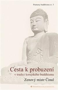 Cesta k probuzení v tradici korejského buddhismu