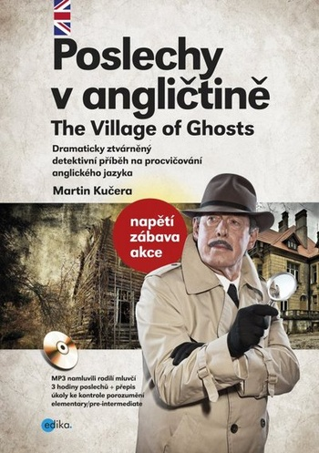 Poslechy v angličtině. The Village of Ghosts + MP3 CD