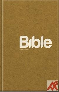 Bible. Překlad 21. století HB (XL verzia)
