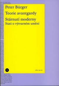Teorie avantgardy / Stárnutí moderny