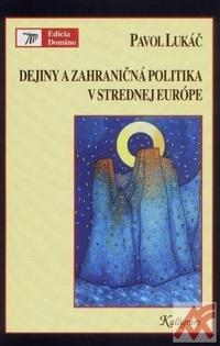 Dejiny a zahraničná politika v strednej Európe